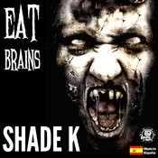 Eat Brains (Original Mix) Song
