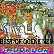 Ndi Anyi Ka-Aka (Best Of Ogene Eze) Songs