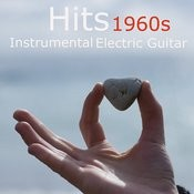 1960s Hits: Instrumental Electric Guitar Songs