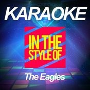 Karaoke - In The Style Of The Eagles Songs