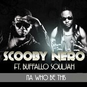 Na Who Be This (Feat. Buffalo Souljah) Songs