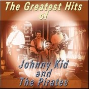 The Greatest Hits Of Johnny Kidd And The Pirates Songs