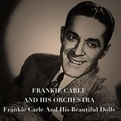 Frankie Carle And His Beautiful Dolls Songs