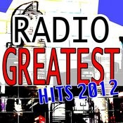 Radio Greatest Hits 2012 Songs