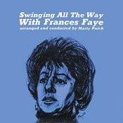 Frances Faye Swinging All The Way Songs