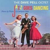 Jazz Goes Dancing - Prom To Prom & Campus Hop Songs
