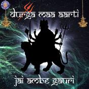 Jai Ambe Gauri - Durga Maa Aarti Songs