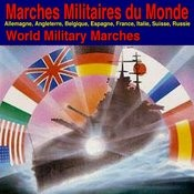 Marches Militaires Du Monde (World Military Marches) Songs