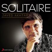 Solitaire Javed Akhtar Songs