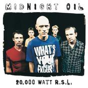 20000 Watt RSL - The Midnight Oil Collection Songs