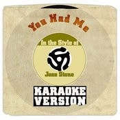You Had Me (In The Style Of Joss Stone) [Karaoke Version] Song
