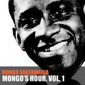 Mongo's Hour, Vol. 1 Songs