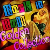 Rock 'n' Roll Golden Collection Songs