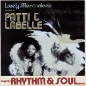 Lady Marmalade: The Best Of Patti & Labelle Songs