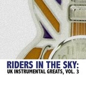 Riders In The Sky: UK Instrumental Greats, Vol. 3 Songs