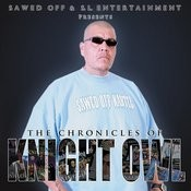 The Chronicles Of Knight Owl Songs