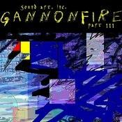 Gannon Fire, Pt. III Songs