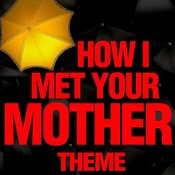 How I Met Your Mother Song