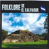 Folklore De El Salvador (Instrumental) Songs