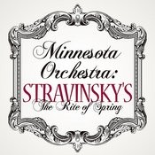 Minnesota Orchestra: Stravinsky's The Rite Of Spring Songs