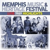 Memphis Music & Heritage Festival Live 1989 Highlights Songs