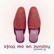 #jazz Me On Sunday Christmas Episode 10 Songs