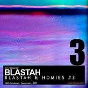 Blastah & Homies #3 Songs