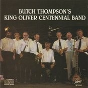 Butch Thompson's King Oliver Centennial Band Songs