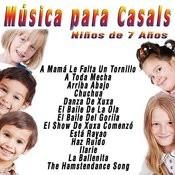 Música Para Casals: Niños De 7 Años Songs
