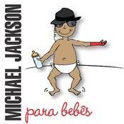 Michael Jackson Para Bebês Songs