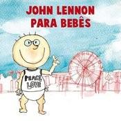 John Lennon Para Bebês Songs