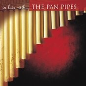 In Love With… The Pan Pipes Songs