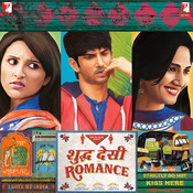 Shuddh Desi Romance Song
