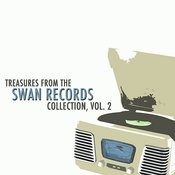 Treasures From The Swan Records Collection, Vol. 2 Songs