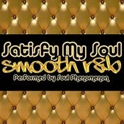 Satisfy My Soul: Smooth R&B Songs