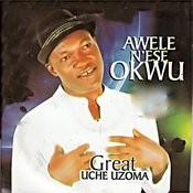 Awele N'ese Okwu Songs