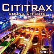 Cititrax Sound Effects, Vol. 5 Songs