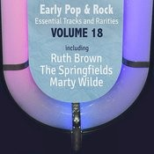 Early Pop & Rock Hits, Essential Tracks And Rarities, Vol. 18 Songs