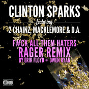 Gold Rush (F#ck All Them Haters RAGER Remix By Erik Floyd + Owen Ryan) Songs