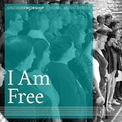 Choral Music Series: I Am Free Songs