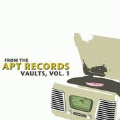 From The Apt Records Vaults, Vol. 1 Songs
