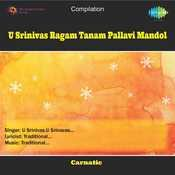 U Srinivas Ragam Tanam Pallavi Mandol Songs