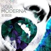 Joia Moderna 30 Discos Songs