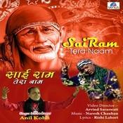 Sai Ram Tera Naam Songs