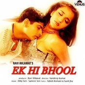 Ek Hi Bhool Songs