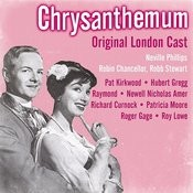 Chrysanthemum (Original London Cast) Songs