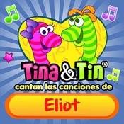 Cantan Las Canciones De Eliot Songs