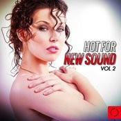 Hot For New Sound, Vol. 2 Songs