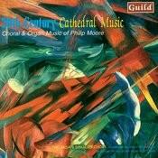 Moore: Choral & Organ Music Songs