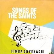 Songs Of The Saints Songs